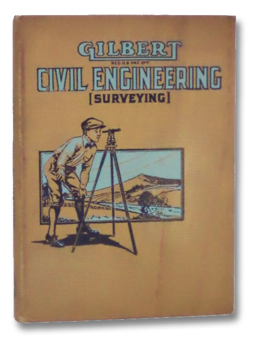 Gilbert Civil Engineering (Surveying) for Boys, Leighton, K.W.; Gilbert, A.C. [Alfred Carlton]