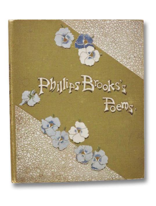 Phillips Brooks's Poems, Brooks, Phillips