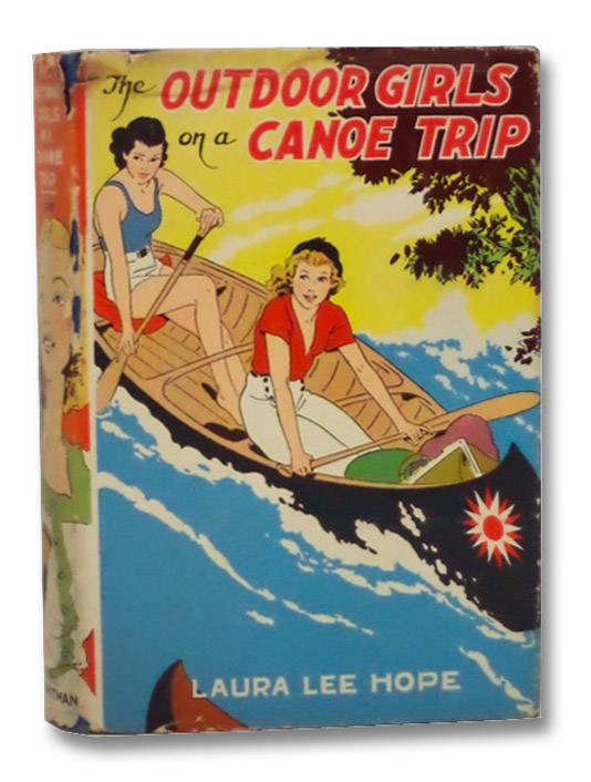 The Outdoor Girls on a Canoe Trip or, the Secret of the Brown Mill, Hope, Laura Lee