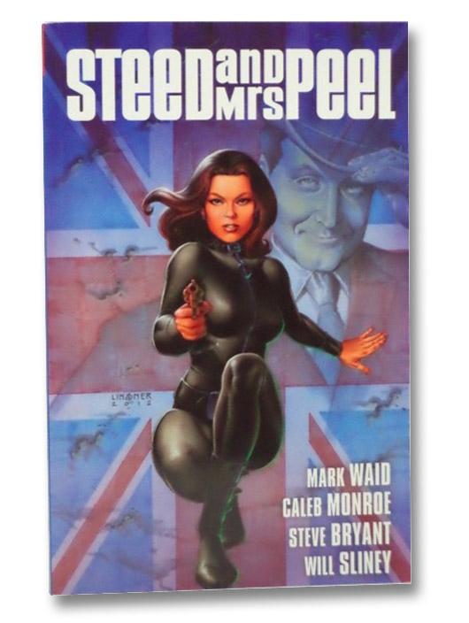 Steed and Mrs. Peel Vol. 1: A Very Civil Armageddon, Wald, Mark