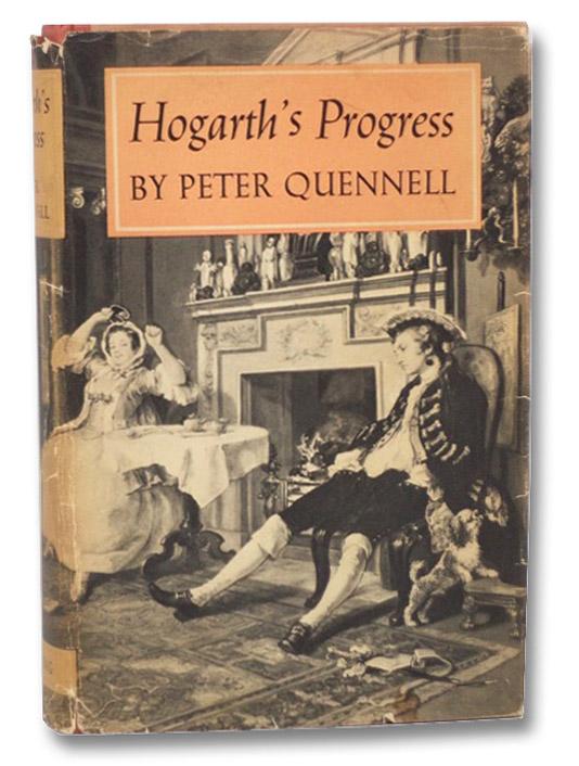 Hogarth's Progress, Quennell, Peter