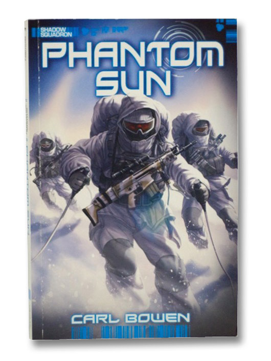 Phantom Sun (Shadow Squadron), Bowen, Carl