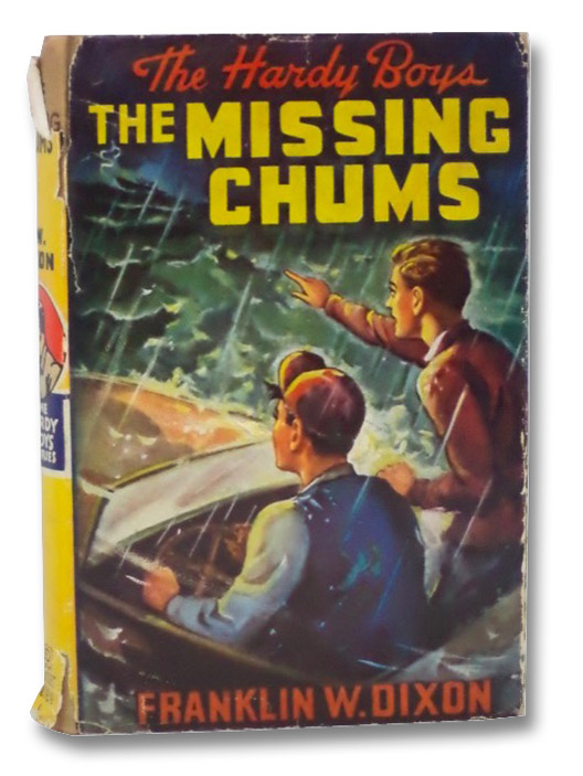 The Missing Chums (The Hardy Boys Mystery Stories #4), Dixon, Franklin W.