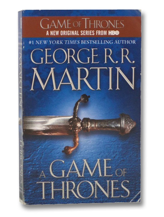A Game of Thrones (A Song of Ice and Fire, Book 1), Martin, George R.R.