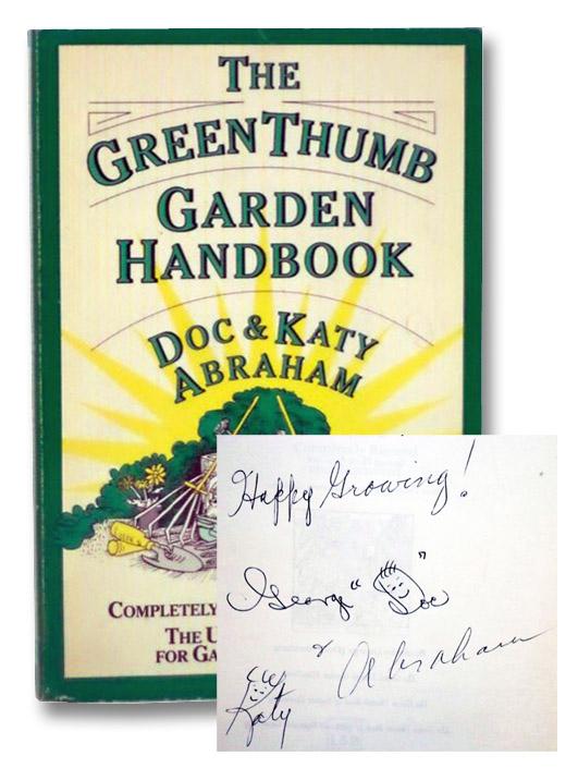 The Green Thumb Garden Handbook, Abraham, Doc; Abraham, Katy