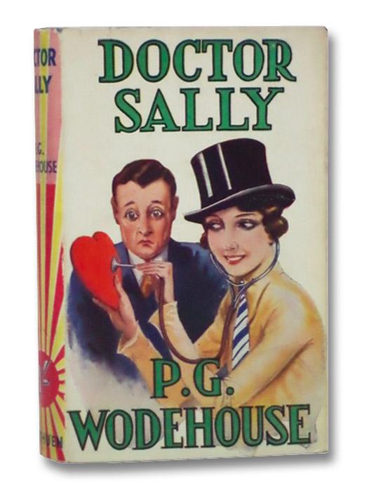 Doctor Sally, Wodehouse, P.G.