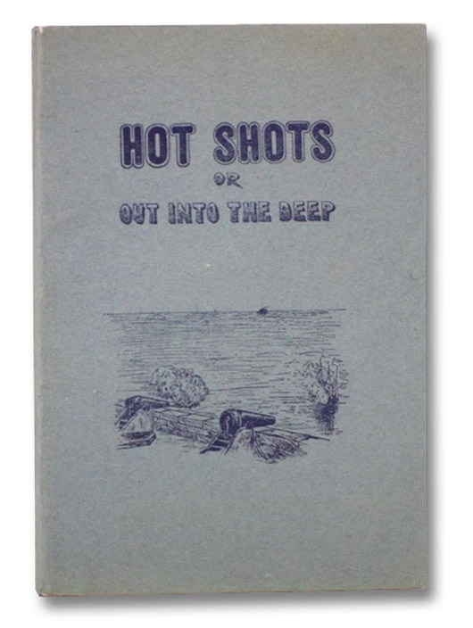 Hot Shots or Out into the Deep, Brown, C.C.