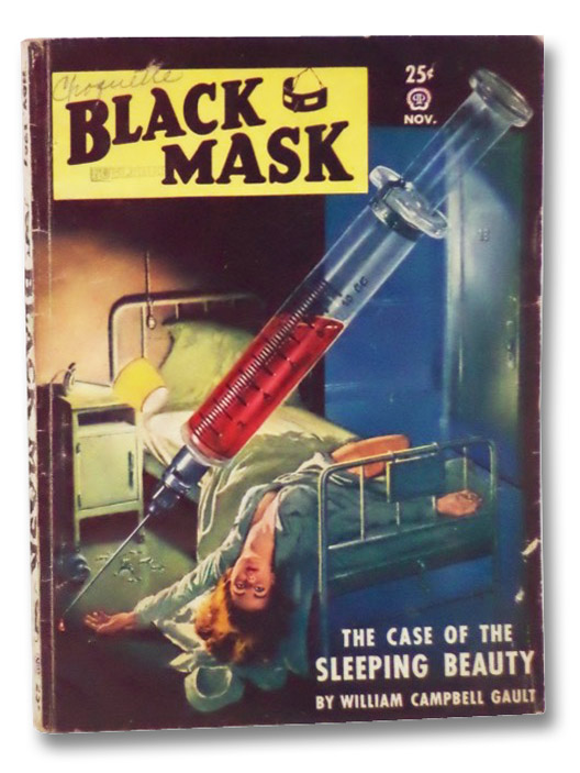 Black Mask Vol. XXX, No. 4, November, 1947 [Volume 30, Number IV], Gault, William Campbell; Champion, D.L.; Long, Julius; Joses, R.M.F.; Stinson, H.H.; Fischer, Bruno