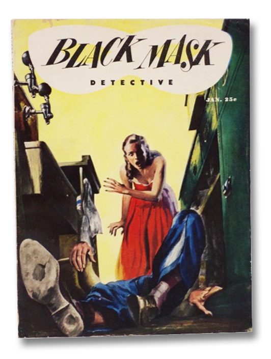 Black Mask Vol. 35, No. 3, January, 1951 [Volume XXXV, Number III], Woolrich, Cornell; Evans, Dean; Nebel, Frederick; Dennis, Robert C.; Sale, Richard; Turner, Robert; Arthur, Robert