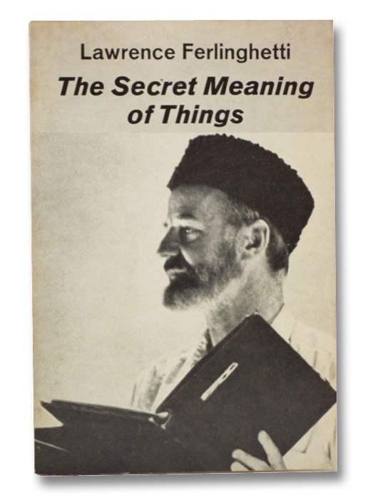 The Secret Meaning of Things (New Directions Book), Ferlinghetti, Lawrence