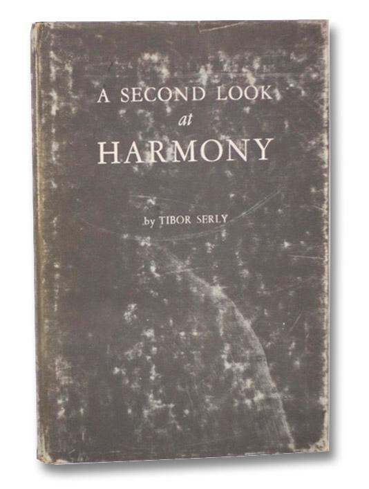 A Second Look at Harmony, Serly, Tibor