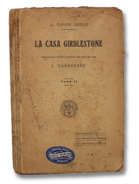 La Casa Girdlestone Tomo II, Doyle, Arthur Conan