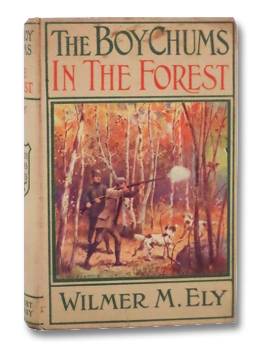 The Boy Chums in the Forest, Ely, Wilmer M.