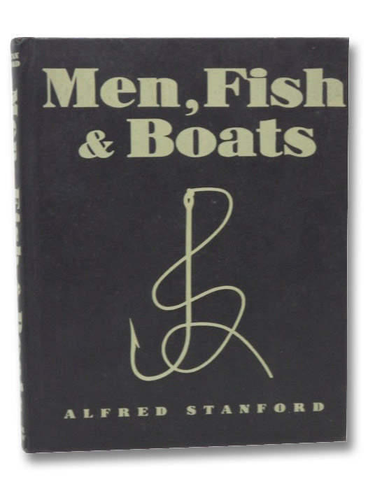 Men, Fish & Boats, Stanford, Alfred