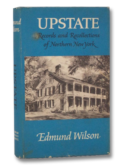 Upstate: Records and Recollections of Northern New York, Wilson, Edmund