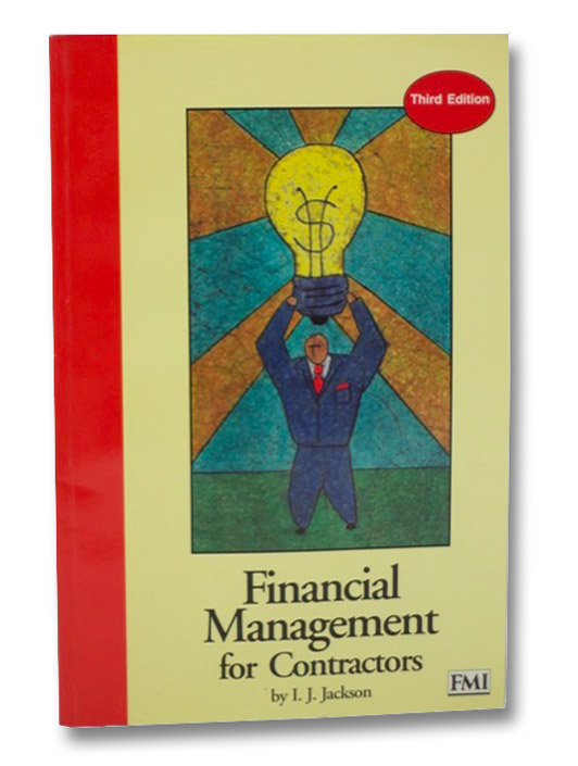 Financial Management for Contractors, Jackson, Ira Jerome