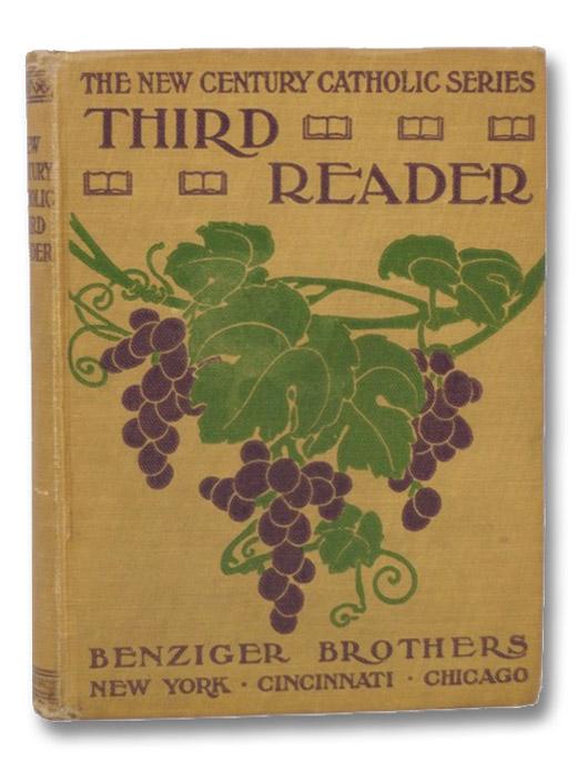 The New Century Catholic Series: Third Reader, Benziger Brothers