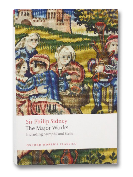 Sir Philip Sidney: The Major Works (Oxford World's Classics), Sidney, Sir Philip