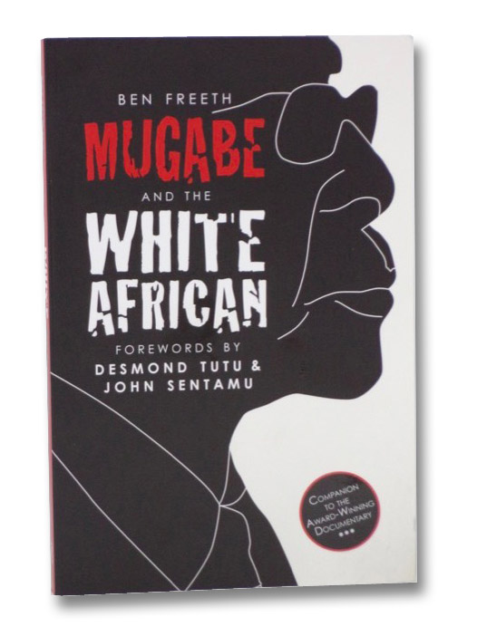 Mugabe and the White African, Freeth, Ben