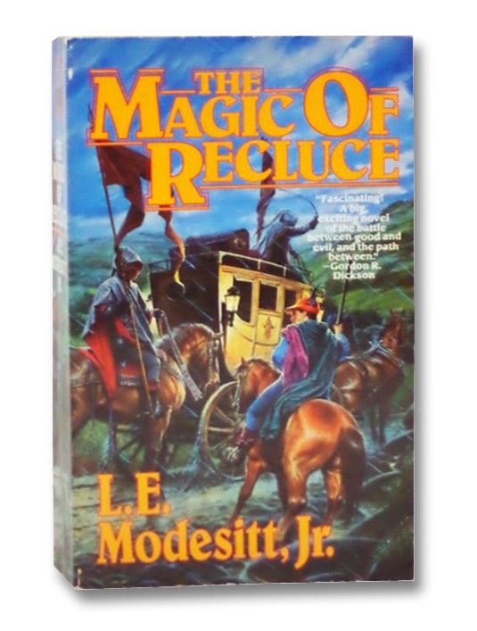 The Magic of Recluce (Recluce series, Book 1), Modesitt, L.E. jr.