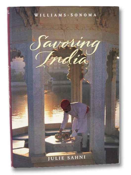 Savoring India: Recipes and Reflections on Indian Cooking, Sahni, Julie