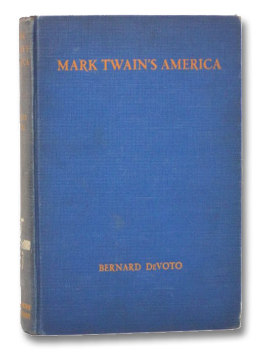 Mark Twain's America, DeVoto, Bernard