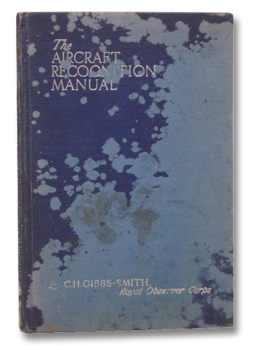 The Aircraft Recognition Manual, Gibbs-Smith, Charles Harvard