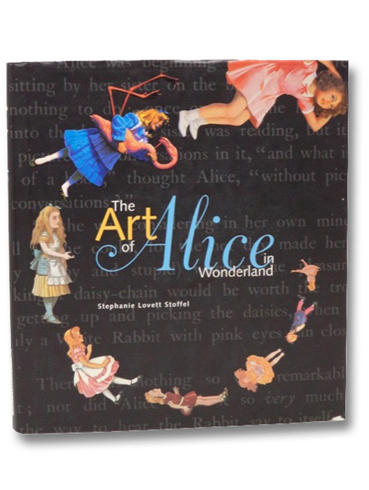 The Art of Alice in Wonderland, Stoffel, Stephanie Lovett