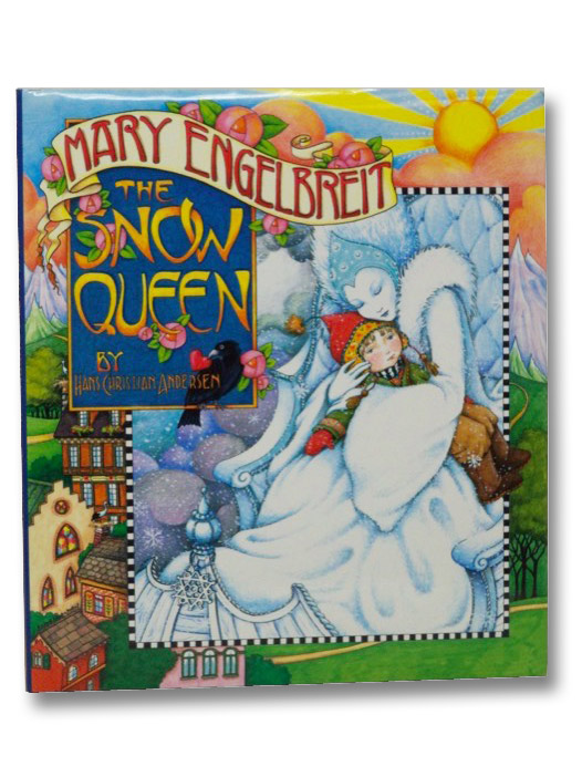 Mary Engelbreit's The Snow Queen, Andersen, Hans Christian; Engelbreit, Mary