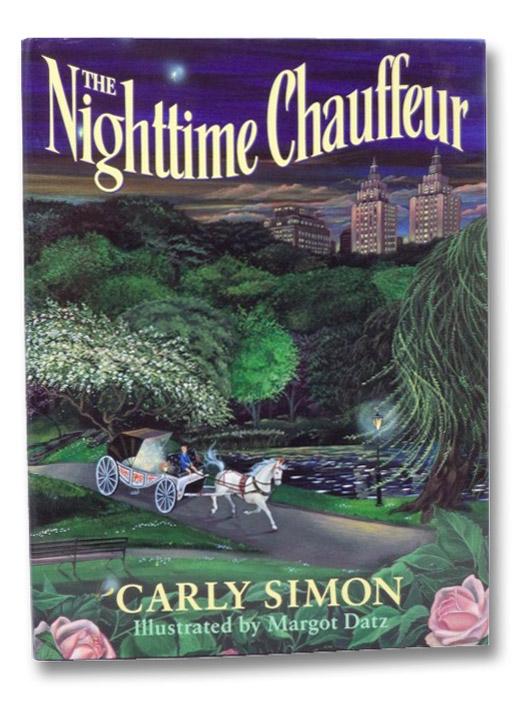 The Nighttime Chauffeur, Simon, Carly; Datz, Margot