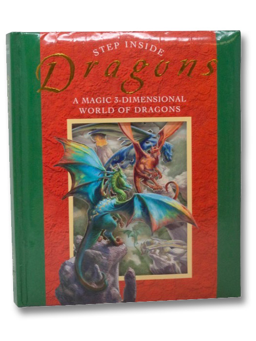 Dragons: A Magic 3-Dimensional World of Dragons (Step Inside), Sterling Books