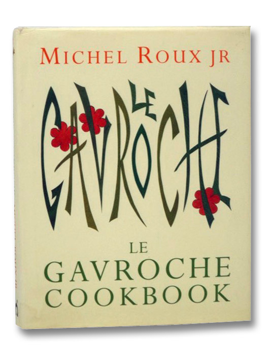 Le Gavroche Cookbook, Roux, Michel Jr.