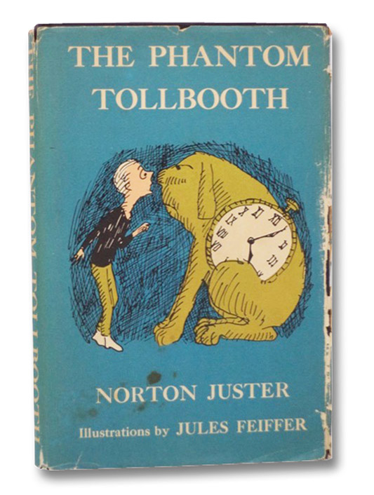 The Phantom Tollbooth, Juster, Norton; Feiffer, Jules