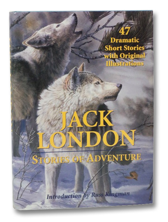 Stories of Adventure, London, Jack; Kingman, Russ