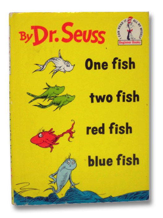 One Fish Two Fish Red Fish Blue Fish, Dr. Seuss (Geisel, Theodore Seuss)