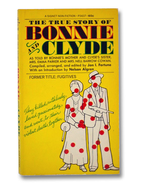The True Story of Bonnie and Clyde (Signet P3437), Fortune, Jan I.; Algren, Nelson
