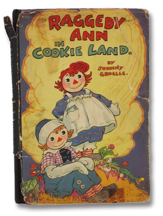 Raggedy Ann in Cookie Land, Gruelle, Johnny