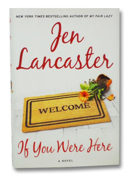 If You Were Here: A Novel, Lancaster, Jen