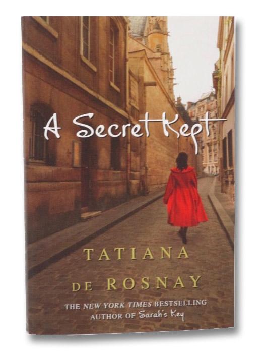 A Secret Kept: A Novel, De Rosnay, Tatiana