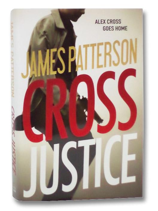 Cross Justice (Alex Cross), Patterson, James