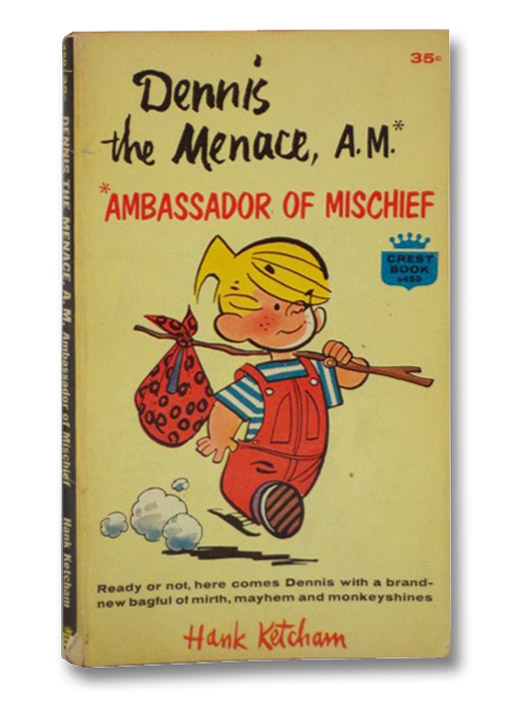 Dennis the Menace, A. M.* Ambassador of Mischief (Crest No. s450), Ketcham, Hank