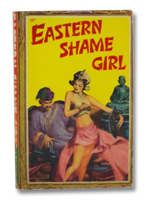 Eastern Shame Girl and Other Stories (Avon No. 127), Anonymous