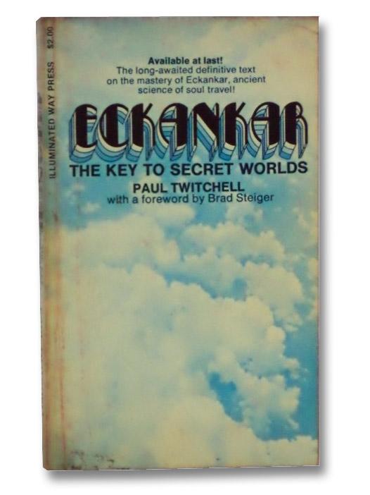 Eckankar: The Key to Secret Worlds, Twitchell, Paul