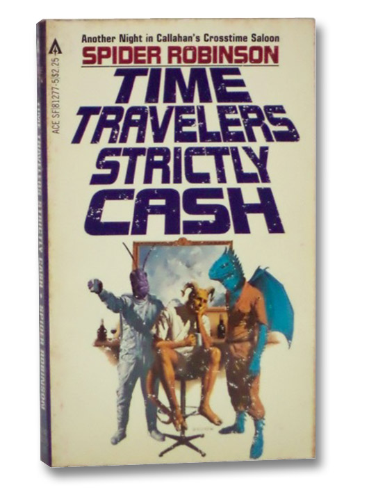 Time Travelers Strictly Cash, Robinson, Spider