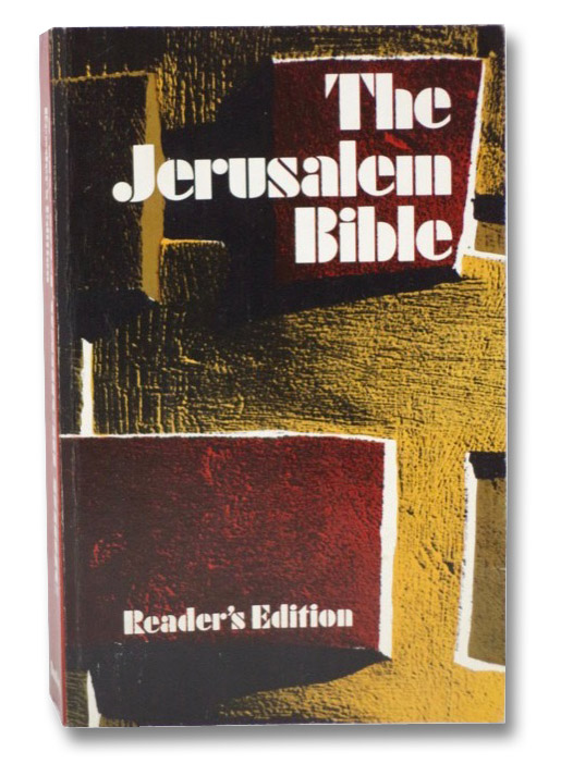 The Jerusalem Bible: Reader's Edition, Jones, Alexander; et al