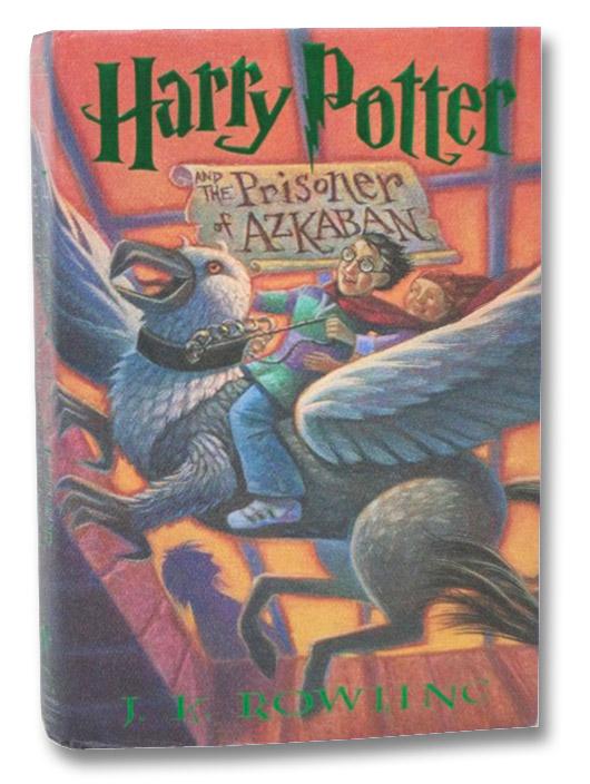 Harry Potter and the Prisoner of Azkaban (Year 3 at Hogwarts), Rowling, J.K.