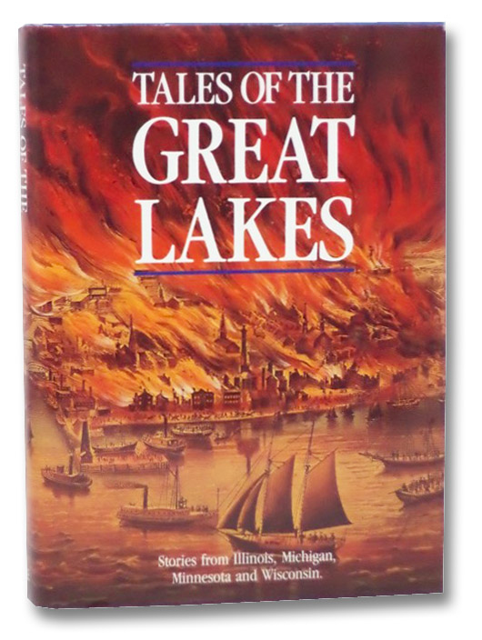Tales of the Great Lakes: Stories from Illinois, Michigan, Minnesota and Wisconsin