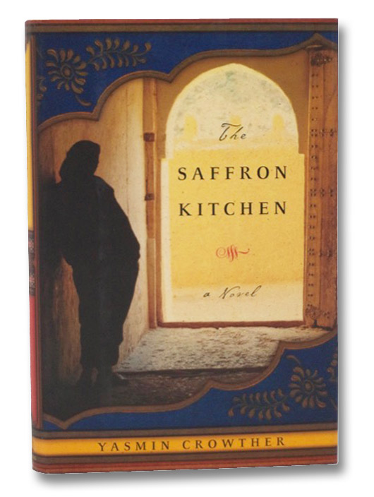 The Saffron Kitchen: A Novel, Crowther, Yasmin