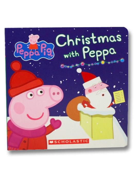 Christmas with Peppa (Peppa Pig: Board Book), Eone