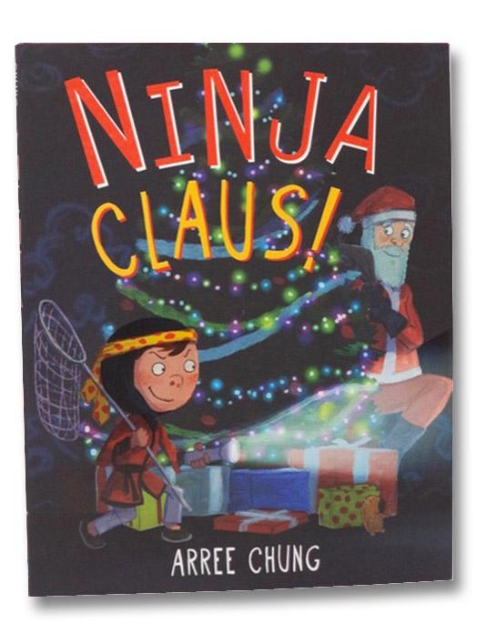 Ninja Claus!, Chung, Arree